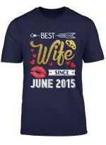 4Th Wedding Anniversary Best Wife Since June 2015 T Shirt
