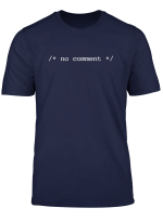 No Comment T Shirt Funny Programmierer Programmierer
