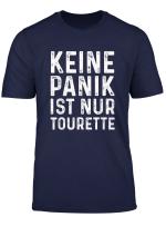 Kein Panik Ist Nur Tourette T Shirt Geschenk
