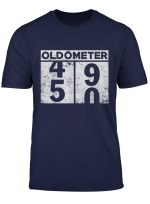 Oldometer 49 50 Shirt 50Th Birthday Funny Racing Gift T Shirt