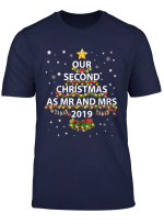 Our Second Christmas As Mr And Mrs 2019 Xmas Couples Gift T Shirt