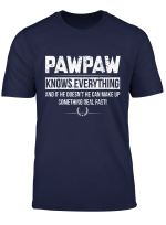 Pawpaw Know Everything Father S Day Funny Tshirt