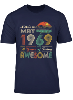 Made In May 1969 50Th Birthday T Shirt 50 Years Old Gift