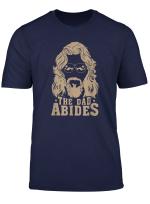 The Dad Abides T Shirt