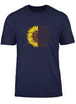 Though She Be But Little She Is Fierce Funny Sunflower T Shirt