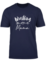 Wrestling Mama Tee Gift For Mother S Team T Shirt