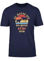 Zuhause Ist Wo Meine Kuhe Sind Milchbauer Kuh Zuchter Backpr T Shirt