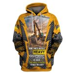 Heavy Equipment Excavator We Know The Best Places 3D Hoodie