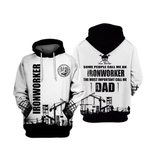 Ironworker Some People Call Me An 3D Hoodie