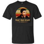 That Was Scary Dean Supernatural T-Shirt