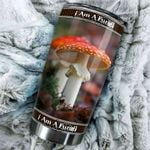 Artsyhomes [Tumbler] I Am A Fungi Stainless Steel-340