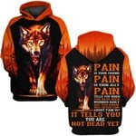 Hihi Store hoodie S / Hoodie Wolf Pain is your friend ally ALL OVER PRINTED SHIRTS 090503