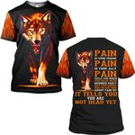 Hihi Store hoodie S / T Shirt Wolf Pain is your friend ally ALL OVER PRINTED SHIRTS 090503