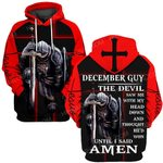 Hihi Store hoodie S / Hoodie Jesus God December guy The devil saw me until I said Amen ALL OVER PRINTED SHIRTS