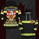 Hihi Store hoodie S / Hoodie Canadian Firefighter Once a Firefighter always a Firefighter  All Over Printed Shirts 061105