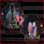 Hihi Store hoodie S / Hoodie Us Firefighter 0911 Never Forget All Over Printed Shirts 080301