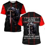 Hihi Store hoodie S / T Shirt Jesus God I was born in June I am a child of God ALL OVER PRINTED SHIRTS