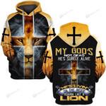 Hihi Store hoodie S / Hoodie My God's not dead, he's surely alive 082904