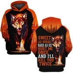 Hihi Store hoodie S / Hoodie Wolf I will kill you twice  ALL OVER PRINTD SHIRTS 090505
