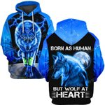 Hihi Store hoodie S / Hoodie Wolf Born as human but wolf at heart ALL OVER PRINTED SHIRTS
