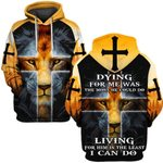 Hihi Store hoodie S / Hoodie Jesus Dying for me was the most he could do Living for him is the least I can do ALL OVER PRINTD SHIRTS