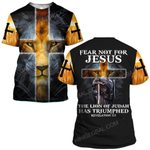 Hihi Store hoodie S / T Shirt God Jesus Fear not for Jesus The lion of Judah has triumphed ALL OVER PRINTED SHIRTS