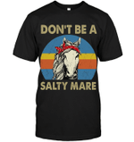 GearLaunch Apparel Unisex Short Sleeve Classic Tee / Black / S Don't be a Salty Mare