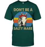 GearLaunch Apparel Unisex Short Sleeve Classic Tee / Deep Forest / S Don't be a Salty Mare