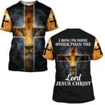Hihi Store hoodie S / T Shirt I bow to none other than the Lord Jesus Christ 083002