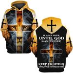Hihi Store hoodie S / Hoodie It ain't over until God says it's over 090305