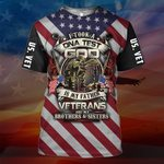 Hihi Store hoodie S / T Shirt Veterans are my Brothers and Sisters All Over Printed Shirts 050201