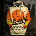 Hihi Store hoodie S / Hoodie And into the forest I go to lose my mind and find my soul All Over Printed Shirts 080703