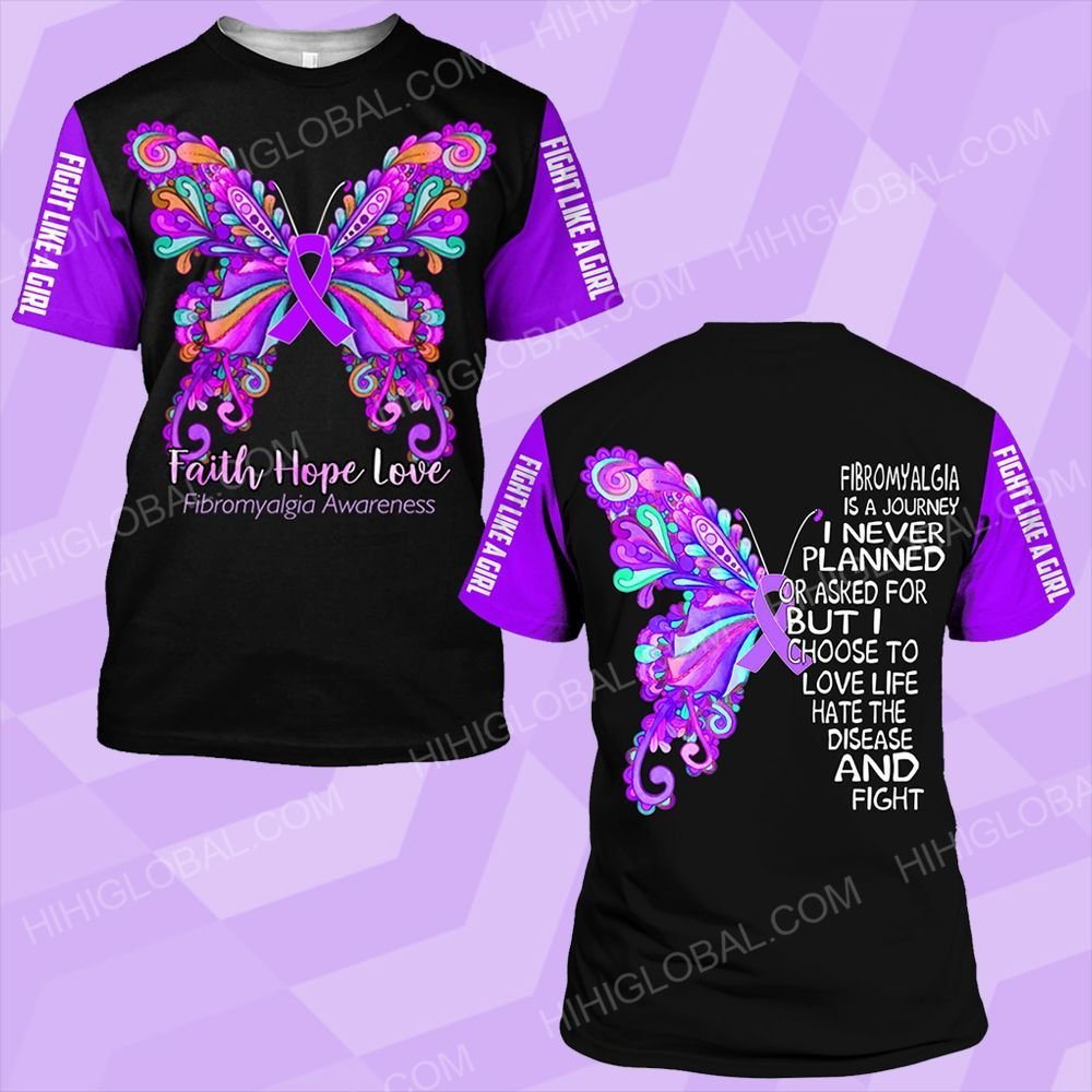 Fibromyalgia is a journey i never planned butterfly faith hope love  ALL OVER PRINTED SHIRTS DH0206