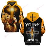 I may not be perfect but Jesus thinks I'm to die for ALL OVER PRINTED SHIRTS DH022702