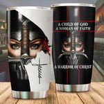 A child of God a woman of Faith a warrior of Christ Tumbler ALL OVER PRINTED SHIRTS 040807