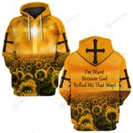I'm blunt because God rolled me that way sunflower ALL OVER PRINTED SHIRTS DH050701