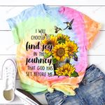 I will choose to find joy in the journey that God has set before me ALL OVER PRINTED SHIRTS DH050903
