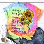A 1 She is a good girl loves her mama loves Jesus and American too ALL OVER PRINTED SHIRTS DH051206