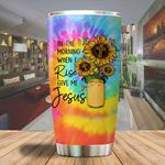 A In the morning when I rise give me Jesus Tumbler ALL OVER PRINTED SHIRTS dh051308
