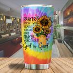 A Prayer doesn't work because God is good sunflower Jesus Tumbler ALL OVER PRINTED SHIRTS dh051316