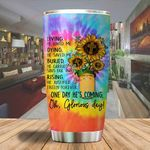 A Glorious day he's coming sunflower cross Tumbler ALL OVER PRINTED SHIRTS dh051307