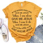 Just give me Jesus ALL OVER PRINTED SHIRTS DH051803
