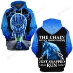 Wolf The chain on my mood swing Just snapped run ALL OVER PRINTED SHIRTS hoodie  0523207