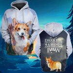 In the darkness I found a paw Corgi Dog Owner Lover ALL OVER PRINTED SHIRTS hoodie  -061503