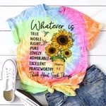 Whatever is think about such things sunflower Jesus God ALL OVER PRINTED SHIRTS DH061604
