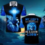 God My god's not dead He's livin on the inside roaring Blue Lion ALL OVER PRINTED SHIRT 0619101