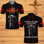 A Child of God a man of Faith Jesus is my savior Knight Christian a warrior of Christ  ALL OVER PRINTED SHIRTS DH062701