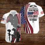 Only two defining forces have ever offered to die for you Jesus Christ and the American Veteran ALL OVER PRINTED SHIRTS hoodie 3d 0702899