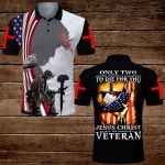 Only two defining Jesus Christ and the American Veteran ALL OVER PRINTED SHIRTS DH070202