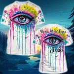 God Keep your eyes on Jesus Eyes Popup Watercolor ALL OVER PRINTED SHIRT HH0702100
